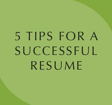 5 Tips for a Successful Resume