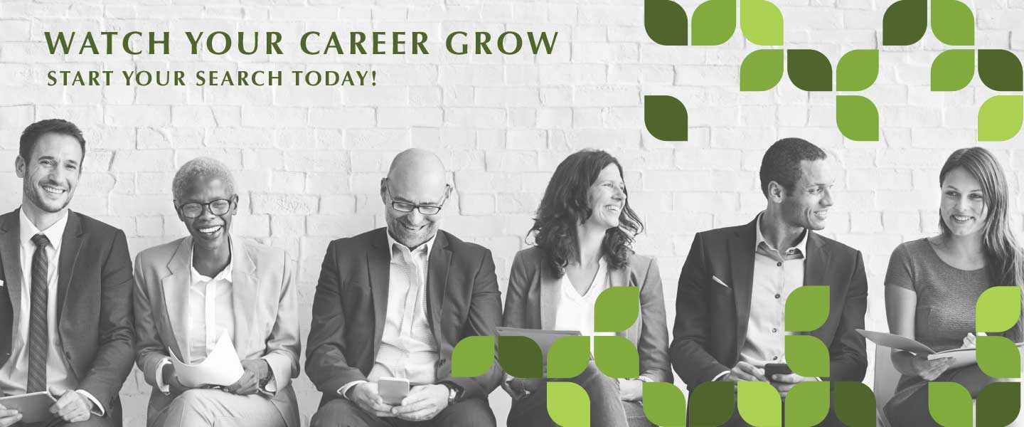 Watch your career grow. Start your search today!